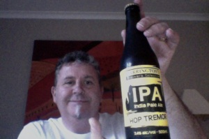 Harrington Hop Tremor IPA - I look excited!